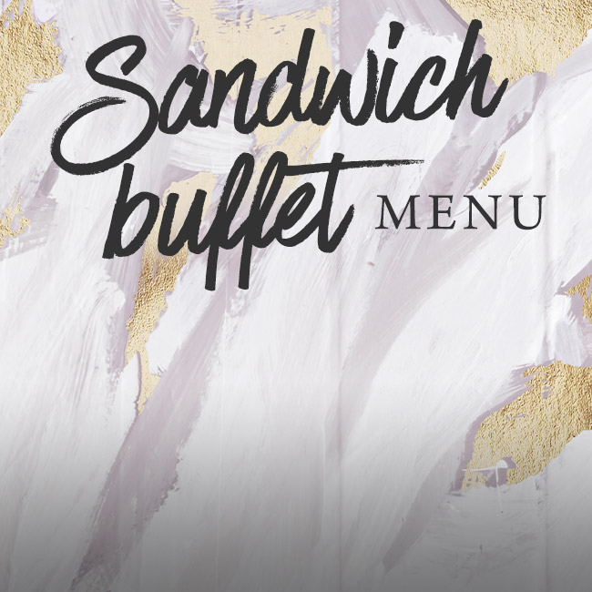 Sandwich buffet menu at The Chilworth Arms